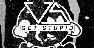 US 'Get Stupid'